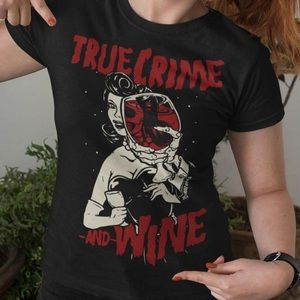 🖤NWOT True Crime and Wine T-Shirt S